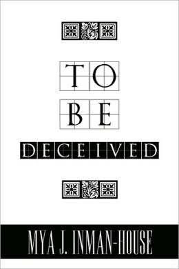 To Be Deceived