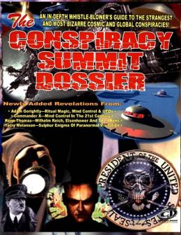 CONSPIRACY SUMMIT DOSSIER
