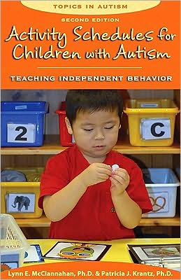 Activity Schedules for Children with Autism: Teaching Independent Behaviour