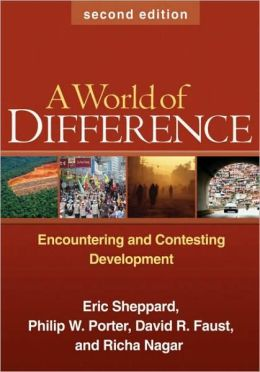 A World of Difference, Second Edition: Encountering and Contesting Development