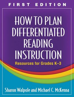 How to Plan Differentiated Reading Instruction: Resources for Grades K-3 (Solving Problems in the Teaching of Literacy Series)