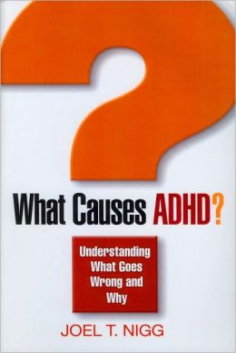 What Causes ADHD?: Understanding What Goes Wrong and Why