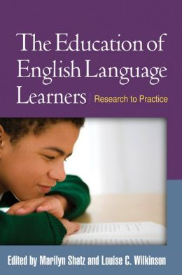 Education of English Language Learners: Research to Practice
