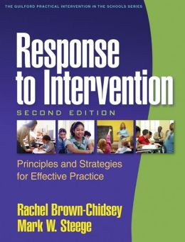 Response to Intervention, Second Edition: Principles and Strategies for Effective Practice