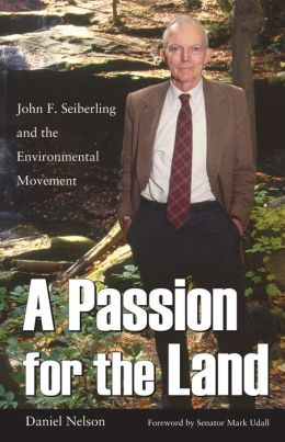 Passion for the Land: John F. Seiberling and the Environmental Movement