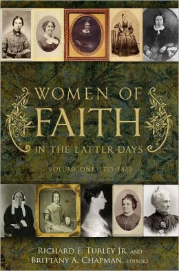 Women of Faith in the Latter Days, Volume 1