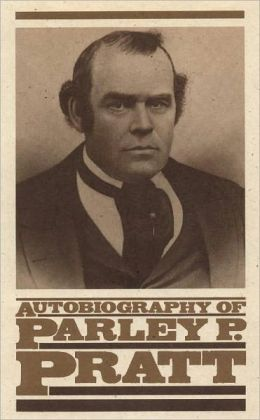 Autobiography of Parley P Pratt