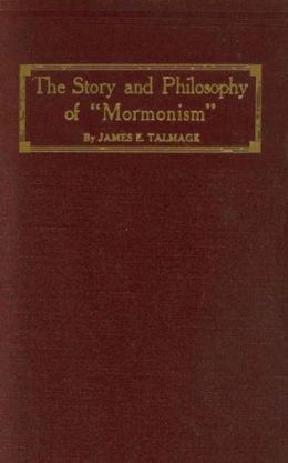 Story and Philosophy of Mormonism