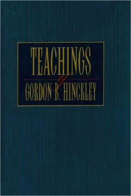 Teachings of Gordon B. Hinckley