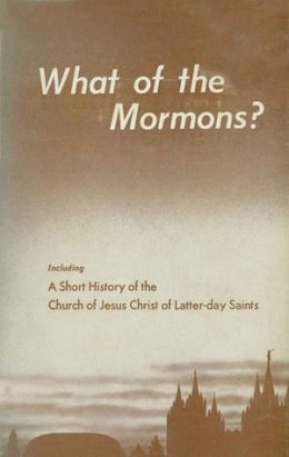 What of the Mormons
