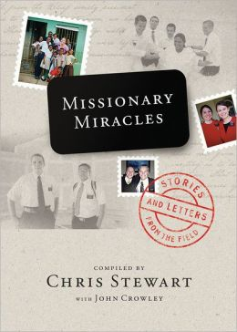 Missionary Miracles