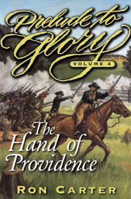 Prelude to Glory: The Hand of Providence