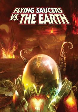 Ray Harryhausen Presents: Flying Saucers Vs. the Earth