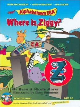 Where is Ziggy? (AlphabetownUSA Series)