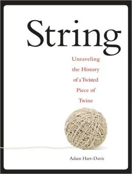 String: Unravel the Secrets of a Little Ball of Twine