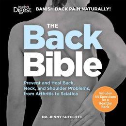 The Back Bible: Banish Back Pain Naturally
