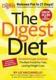 Book Cover Image. Title: The Digest Diet:  The Best Foods for Fast, Lasting Weight Loss, Author: Liz Vaccariello