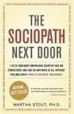 Book Cover Image. Title: The Sociopath Next Door, Author: Martha Stout