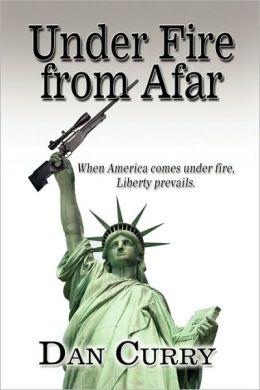 Under Fire From Afar