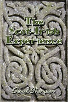 The Scot-Irish Experience