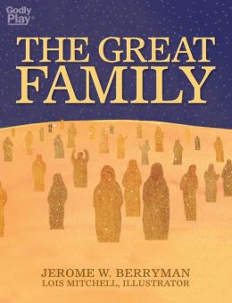 The Great Family: A Picture Book for Children, Leaders and Parents