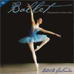 2012 Ballet 12x12 Wall Calendar