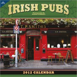 2012 Irish Pubs 12x12 Wall Calendar