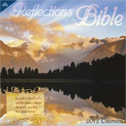2012 Reflections of the Bible 12x12 Wall Calendar