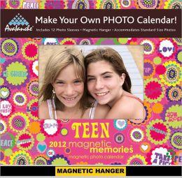 2012 Teen/Friends Magnetic Memories Calendar