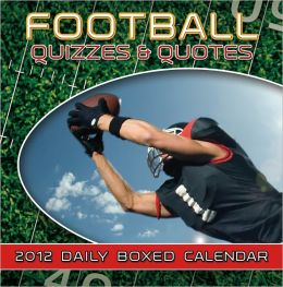 2012 Football Quizzes and Quotes Daily Boxed Calendar