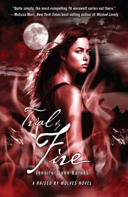 Trial by Fire (Raised by Wolves Series)