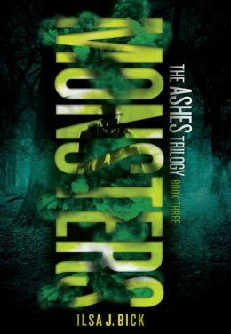 Monsters (Ashes Trilogy Series #3)