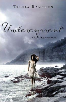 Undercurrent (Siren Trilogy Series #2)