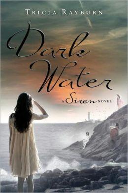 Dark Water (Siren Trilogy Series #3)