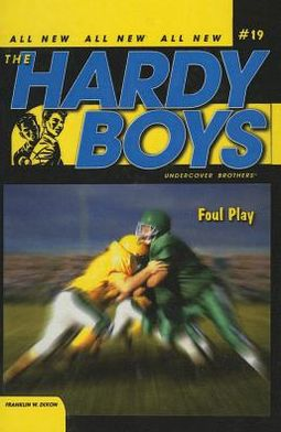 Foul Play (Hardy Boys Undercover Brother Series #19)