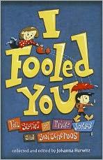I Fooled You