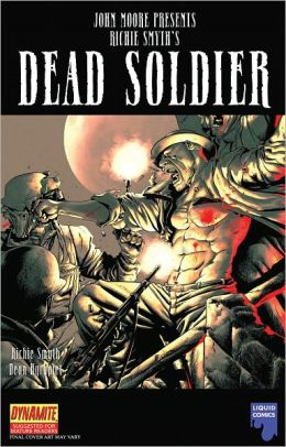John Moore Presents Richie Smyth's Dead Solider