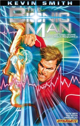 Kevin Smith's The Bionic Man, Volume 1: Some Assembly Required
