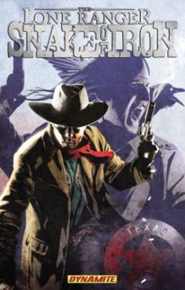 The Lone Ranger: Snake of Iron