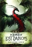 Book Cover Image. Title: In Search of Lost Dragons, Author: Elian Black'Mor