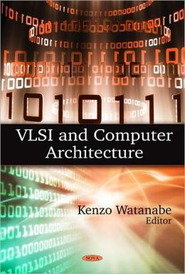 VLSI and Computer Architecture