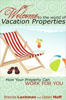 Welcome To The World Of Vacation Properties