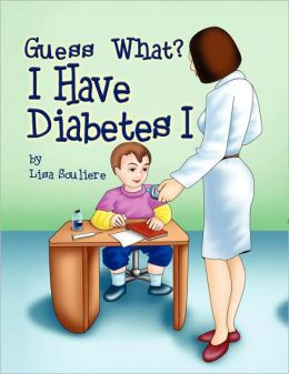 Guess What? I Have Diabetes 1