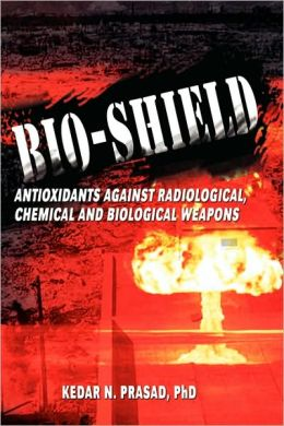 Bio-Shield, Antioxidants Against Radiological, Chemical And Biological Weapons
