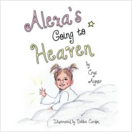 Alexa's Going To Heaven
