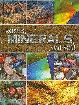 Rocks, Minerals, and Soil (Let's Explore Science)