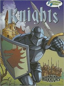 Knights: Illustrated History