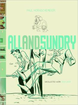 All and Sundry: Uncollected Work, 2004-2009