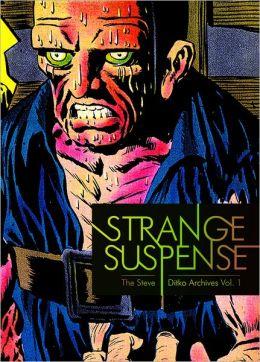 Strange Suspense: The Steve Ditko Archives, Volume 1
