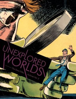 Unexplored Worlds: The Steve Ditko Archives
